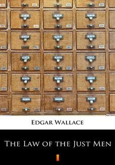 Chomikuj, ebook online The Law of the Just Men. Edgar Wallace