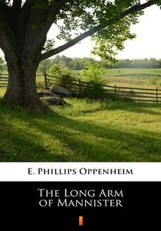 Chomikuj, ebook online The Long Arm of Mannister. E. Phillips Oppenheim