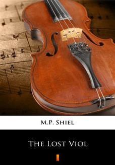 Chomikuj, ebook online The Lost Viol. M.P. Shiel