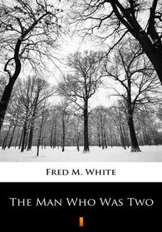 Ebook The Man Who Was Two pdf
