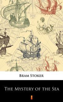 Chomikuj, ebook online The Mystery of the Sea. Bram Stoker