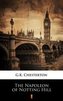 Chomikuj, ebook online The Napoleon of Notting Hill. G.K. Chesterton