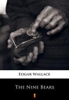 Chomikuj, ebook online The Nine Bears. Edgar Wallace