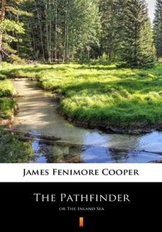 Chomikuj, ebook online The Pathfinder. The Inland Sea. James Fenimore Cooper