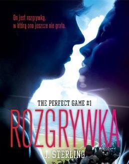 Ebook The Perfect Game. Tom 1. Rozgrywka pdf