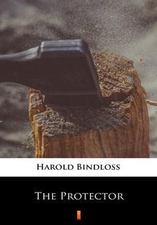 Chomikuj, ebook online The Protector. Harold Bindloss