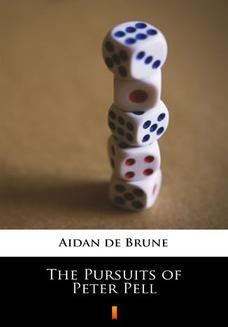 Chomikuj, ebook online The Pursuits of Peter Pell. Aidan de Brune