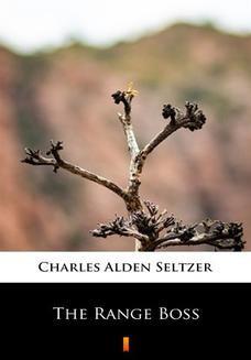 Chomikuj, ebook online The Range Boss. Charles Alden Seltzer