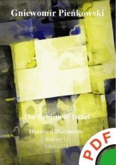 Ebook The Rebirth of Israel. Historical Documents. Volume V: 1960-1974 pdf