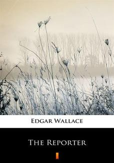 Chomikuj, ebook online The Reporter. Edgar Wallace