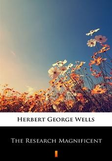 Chomikuj, ebook online The Research Magnificent. Herbert George Wells
