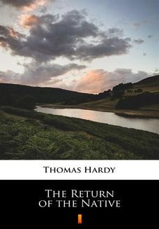 Chomikuj, ebook online The Return of the Native. Thomas Hardy