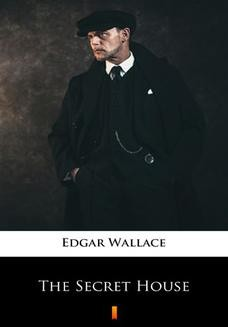 Chomikuj, ebook online The Secret House. Edgar Wallace
