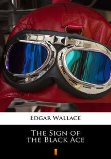 Chomikuj, ebook online The Sign of the Black Ace. Edgar Wallace