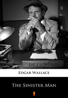 Chomikuj, ebook online The Sinister Man. Edgar Wallace