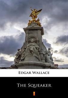 Chomikuj, ebook online The Squeaker. Edgar Wallace