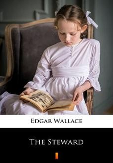 Chomikuj, ebook online The Steward. Edgar Wallace