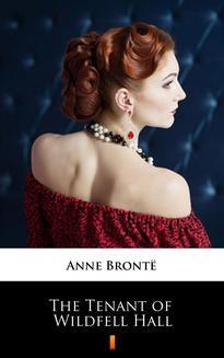 Chomikuj, ebook online The Tenant of Wildfell Hall. Anne Brontë