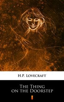 Chomikuj, ebook online The Thing on the Doorstep. H.P. Lovecraft