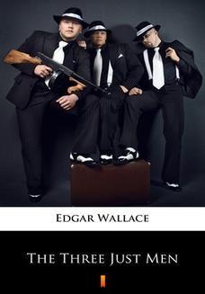 Chomikuj, ebook online The Three Just Men. Edgar Wallace