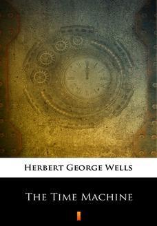 Chomikuj, ebook online The Time Machine. Herbert George Wells