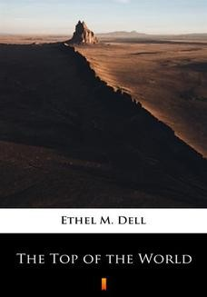 Chomikuj, ebook online The Top of the World. Ethel M. Dell