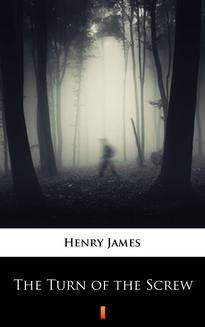 Chomikuj, ebook online The Turn of the Screw. Henry James