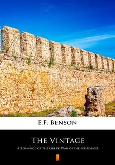 Chomikuj, ebook online The Vintage. A Romance of the Greek War of Independence. E.F. Benson