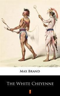 Ebook The White Cheyenne pdf