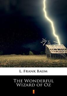 Chomikuj, ebook online The Wonderful Wizard of Oz. L. Frank Baum