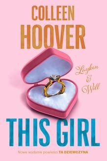 Chomikuj, ebook online This Girl. Colleen Hoover