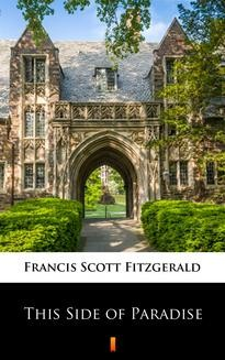 Chomikuj, ebook online This Side of Paradise. Francis Scott Fitzgerald
