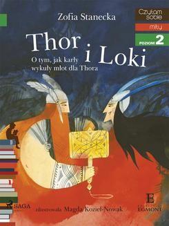 Chomikuj, ebook online Thor i Loki. O tym jak karły wykuły młot dla Thora. Zofia Stanecka