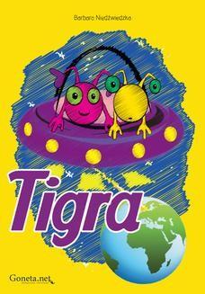 Chomikuj, ebook online Tigra. Barbara Niedźwiedzka