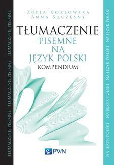 Chomikuj, ebook online Tłumaczenie pisemne na język polski. Anna Szczęsny