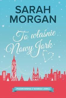 Chomikuj, ebook online To właśnie Nowy Jork. Sarah Morgan