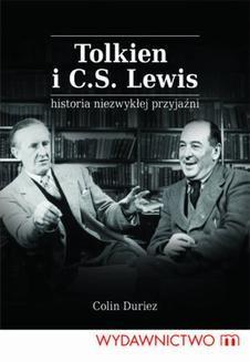 Chomikuj, ebook online Tolkien i C.S. Lewis. Historia niezwykłej przyjaźni. Colin Duriez
