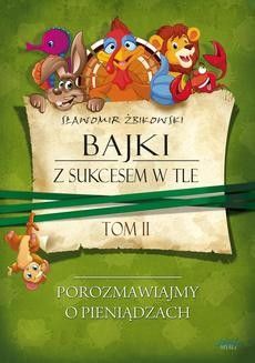 Chomikuj, ebook online Tom 2. Bajki z sukcesem w tle. Sławomir Żbikowski