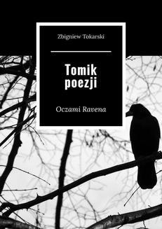 Chomikuj, pobierz ebook online Tomik poezji. Zbigniew Tokarski