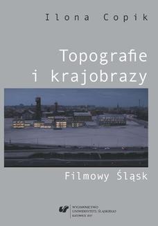 Ebook Topografie i krajobrazy. Filmowy Śląsk pdf