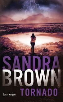 Chomikuj, pobierz ebook online Tornado. Sandra Brown