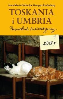 """Ebook """"Toskania i Umbria. Przewodnik subiektywny"""" pdf"""