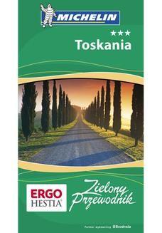 Chomikuj, ebook online Toskania. Zielony Przewodnik. Wydanie 3. Praca zbiorowa
