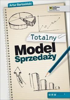 Chomikuj, ebook online Totalny Model Sprzedaży. Artur Bartosiński