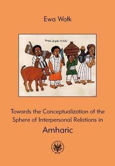 Ebook Towards the Conceptualization of the Sphere of Interpersonal Relations in Amharic pdf
