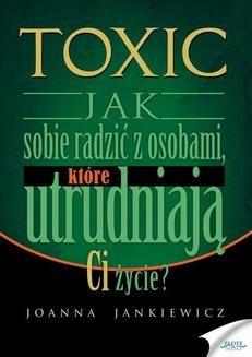 Chomikuj, ebook online TOXIC. Joanna Jankiewicz