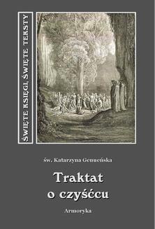 Chomikuj, ebook online Traktat o czyśćcu. św. Katarzyna Geneueńska