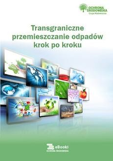Ebook Trangraniczne przemieszczanie odpadów krok po kroku pdf