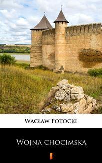 Chomikuj, ebook online Transakcja wojny chocimskiej. Wacław Potocki