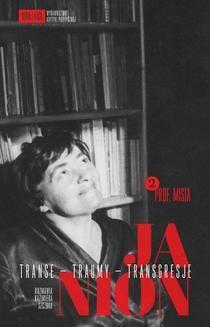 Chomikuj, ebook online Transe – traumy – transgresje. Tom 2. Maria Janion
